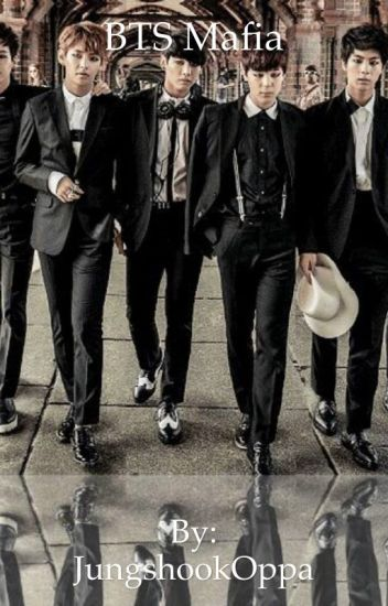 Mafia    BTS Fanfic - Golden Maknae - Wattpad
