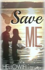 Save Me by hellowifi