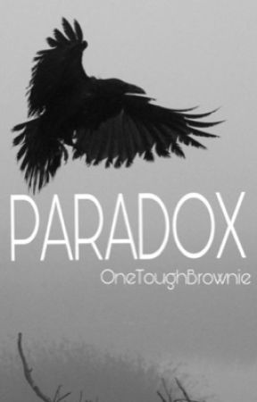 Paradox by OneToughBrownie