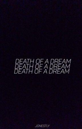 death of a dream; jaspar au by jonestly