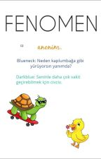 FENOMEN - anonim by hanifebrose