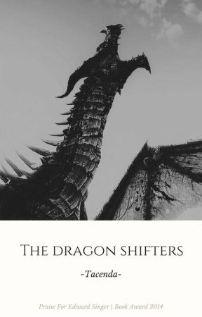 The Dragon Shifters  [RP] by -Tacenda-