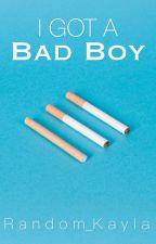 I Got A Bad Boy (ongoing) by Random_Kayla