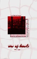 War Of Hearts  Nikki/Roman  by SlayingBella