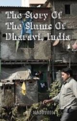 The Story Of The Slums Of Dharavi, India. by MaddyC111