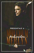 Preguntale a Malcolm Merlyn/ Dark Archer  by -Ashlex-