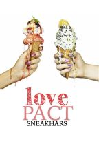 Love Pact (Operation: Ruin the Engagement) by sneakhars
