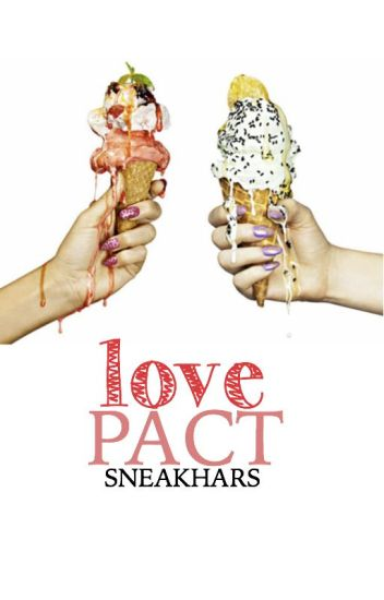 Love Pact (Operation: Ruin the Engagement)