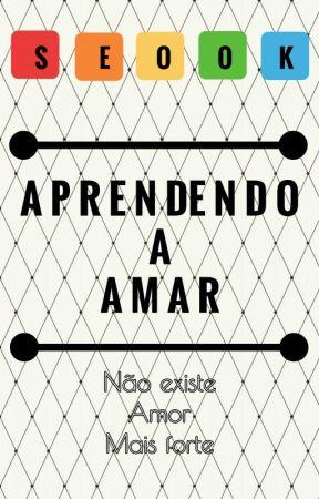 Aprendendo a Amar by AnaJuliaSouza015