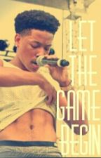 Let The Games Begin (Jacob Latimore Love Story) by QueenMill