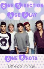 One Direction Age Play One Shots! by LittleZiallThings
