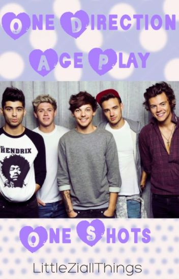 One Direction Age Play One Shots!