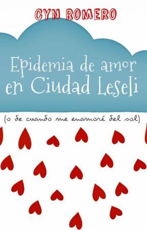Epidemia de amor en Ciudad Leseli by Cyn-Jaz