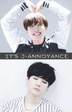 It's J-Annoyance by Snoflower