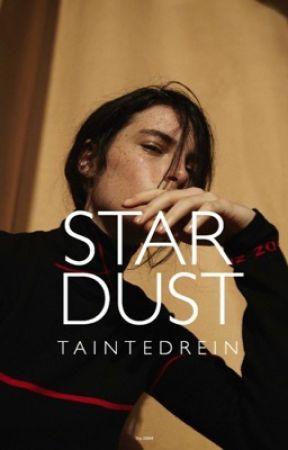 stardust {short stories by taintedrein
