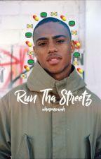 Run Tha Streetz k.p by whomickey