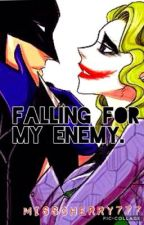 Falling for my enemy. by misscherry777