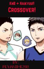 Kuroko no Basket + Haikyuu!! Crossover! by peyanime292