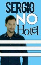 Sergio no Hotel by LaisDoidaFumaBanana