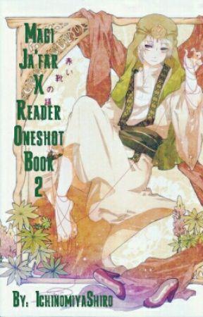 Magi - Ja'far X Reader Oneshot Book 2 by IchinomiyaShiro
