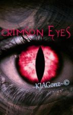 Crimson Eyes [#Wattys 2017] by KJAGonz