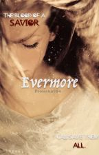 Evermore by Protector784