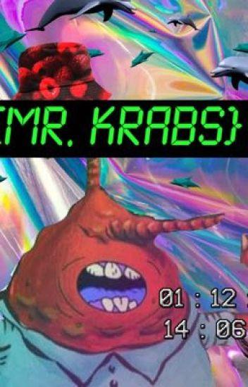 Mr krabs x reader 18+ - Nig nog - Wattpad