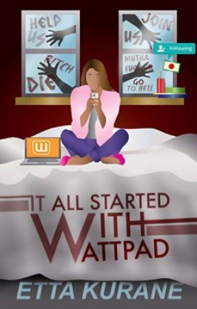 It All Started With Wattpad  by x-Nutellady-x