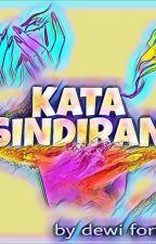 KaTa SINDIRAN by DewiFortuna568