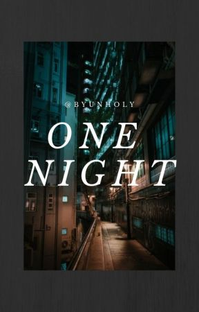 One Night  Δ  Tradley Δ by byunholy