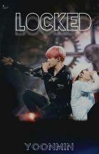 Locked ↭ Yoonmin by XxSaieghitxX
