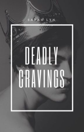 Deadly Cravings by sarahlynf