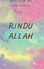 RINDU ALLAH by lindaramaniya