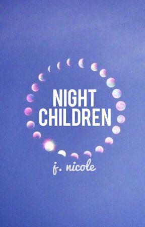 Night Children by jxssrxch