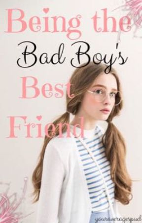 Being the Bad Boy's Best Friend  by Stone_Gold