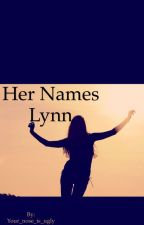 Her names Lynn by Your_nose_is_ugly