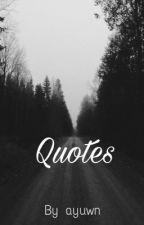 Quotes by ayuweruningsih