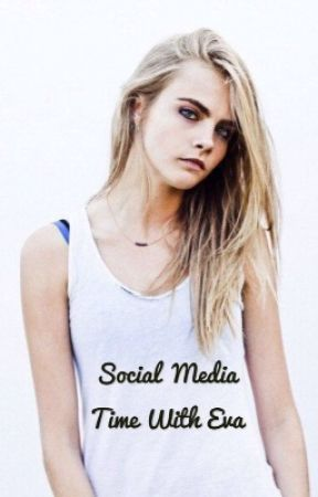 Social media time with Eva!! :) by EmilyJohnson_123
