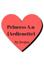 Princess A.U (Areinette) by Michelle09ghost