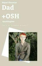 Dad ; OSH by SparklingDeer