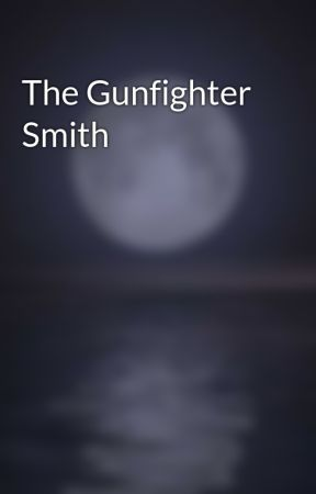 The Gunfighter Smith by dcubias
