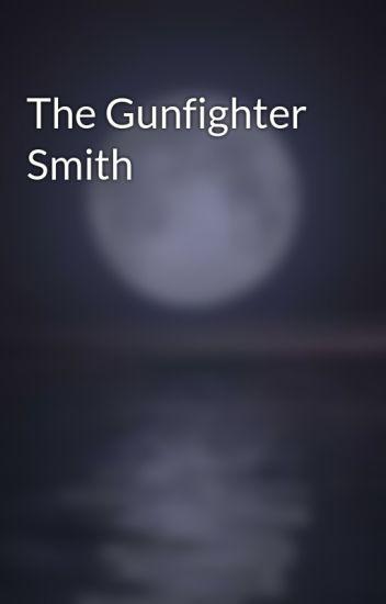 The Gunfighter Smith