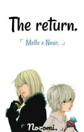 The return. 「Mello x Near.」 by Nozomi-Sumi26