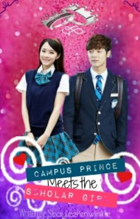 Campus Prince Meets the scholar girl [ON-HOLD] by ShayleePeriwinkle