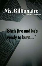 Ms. Billionaire by trinethra_writes