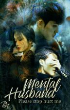 Mental Husband (P.J.M) by Hachan_V