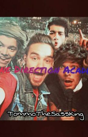 One Direction Academy by TommoTheSassKing