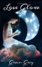 Love Glow by Grace-Grey