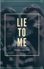 Lie to me. (Frerard) |SLOW UPDATES| by fuhkitslero