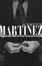 Martinez [ Deel 1 ] by RedBulling